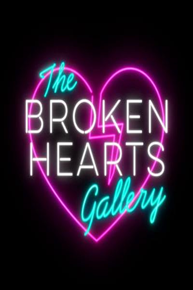 Broken Hearts Gallery